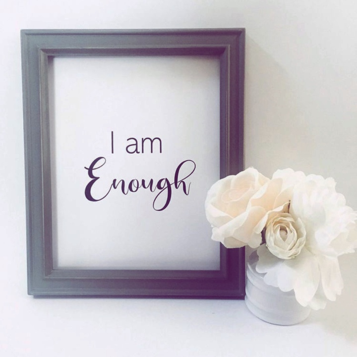 Self- Love : You are Enough